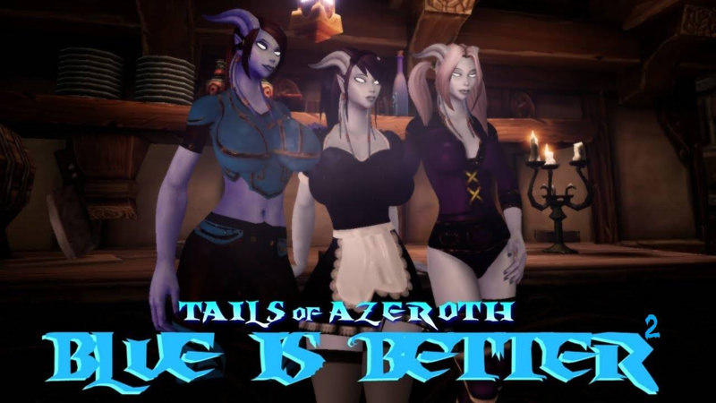 Blue Is Better 2 - Tails of Azeroth Series 0.3b Game Walkthrough Download for PC